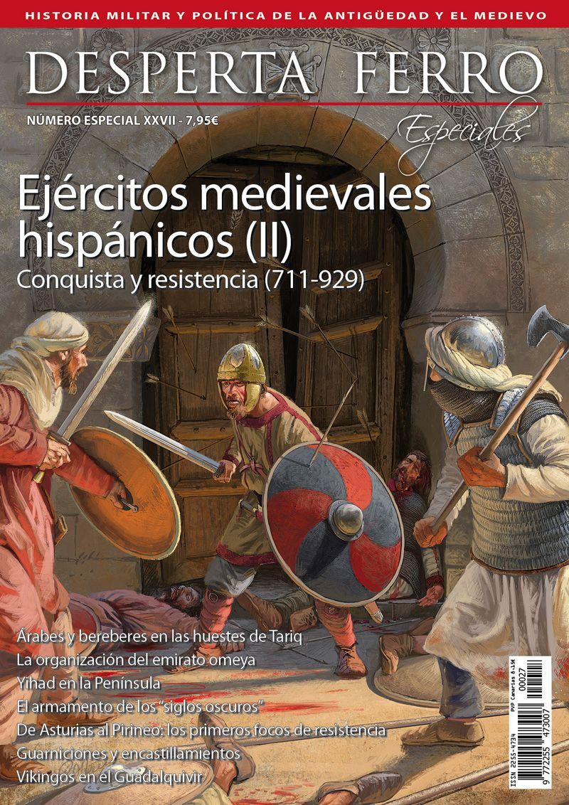 Ejércitos medievales hispánicos (II) Conquista y resistencia