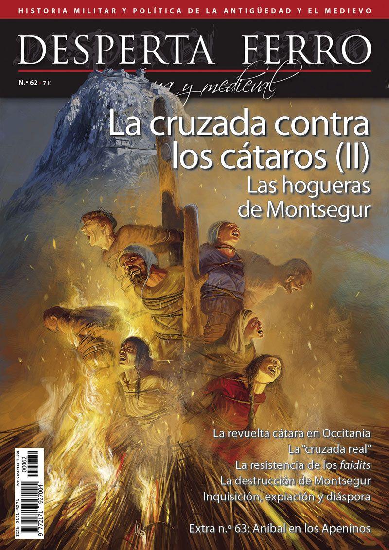 La cruzada contra los cátaros (II) Las hogueras de Montsegur