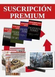 Suscripción premium desperta ferro ediciones