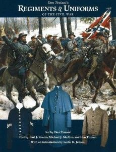 Don Troiani's Regiments and Uniforms