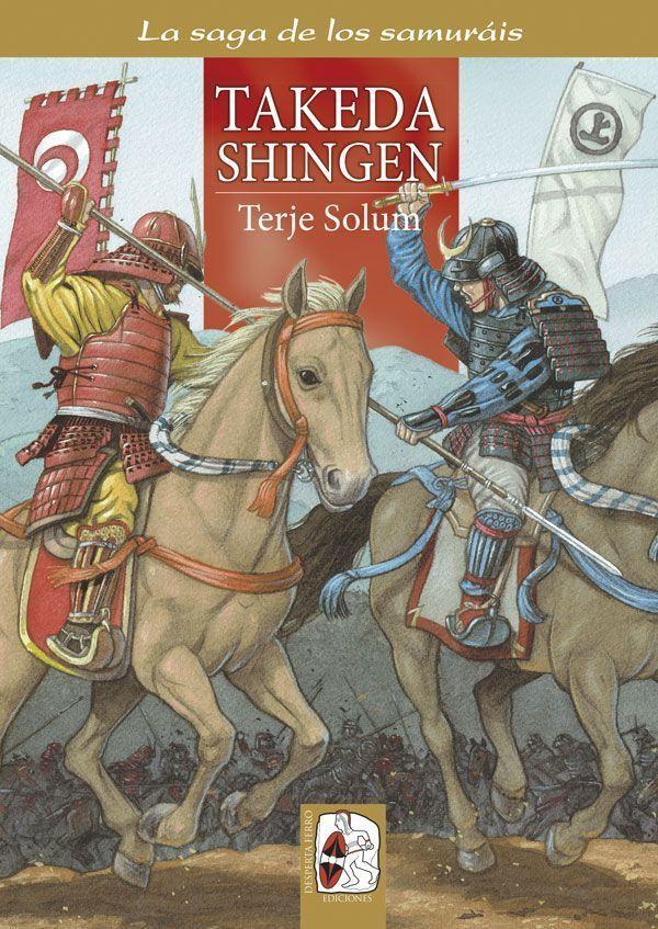 Takeda Shingen - Saga de los Samuráis 3