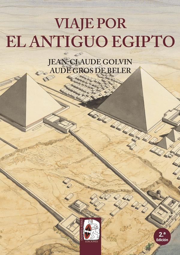 Viaje por el Antiguo Egipto - Desperta Ferro