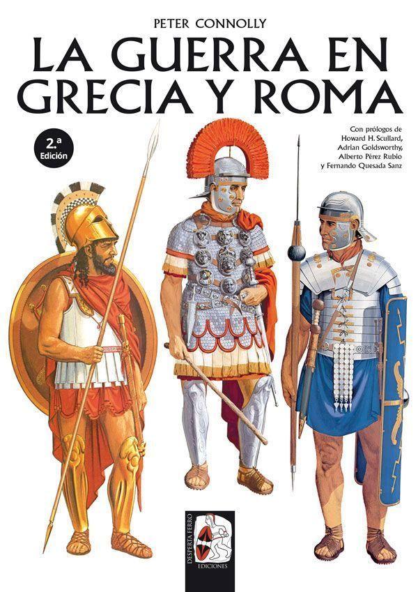 La guerra en Grecia y Roma - Desperta Ferro
