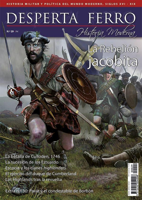 Desperta Ferro Moderna n.º 29: La Rebelión jacobita