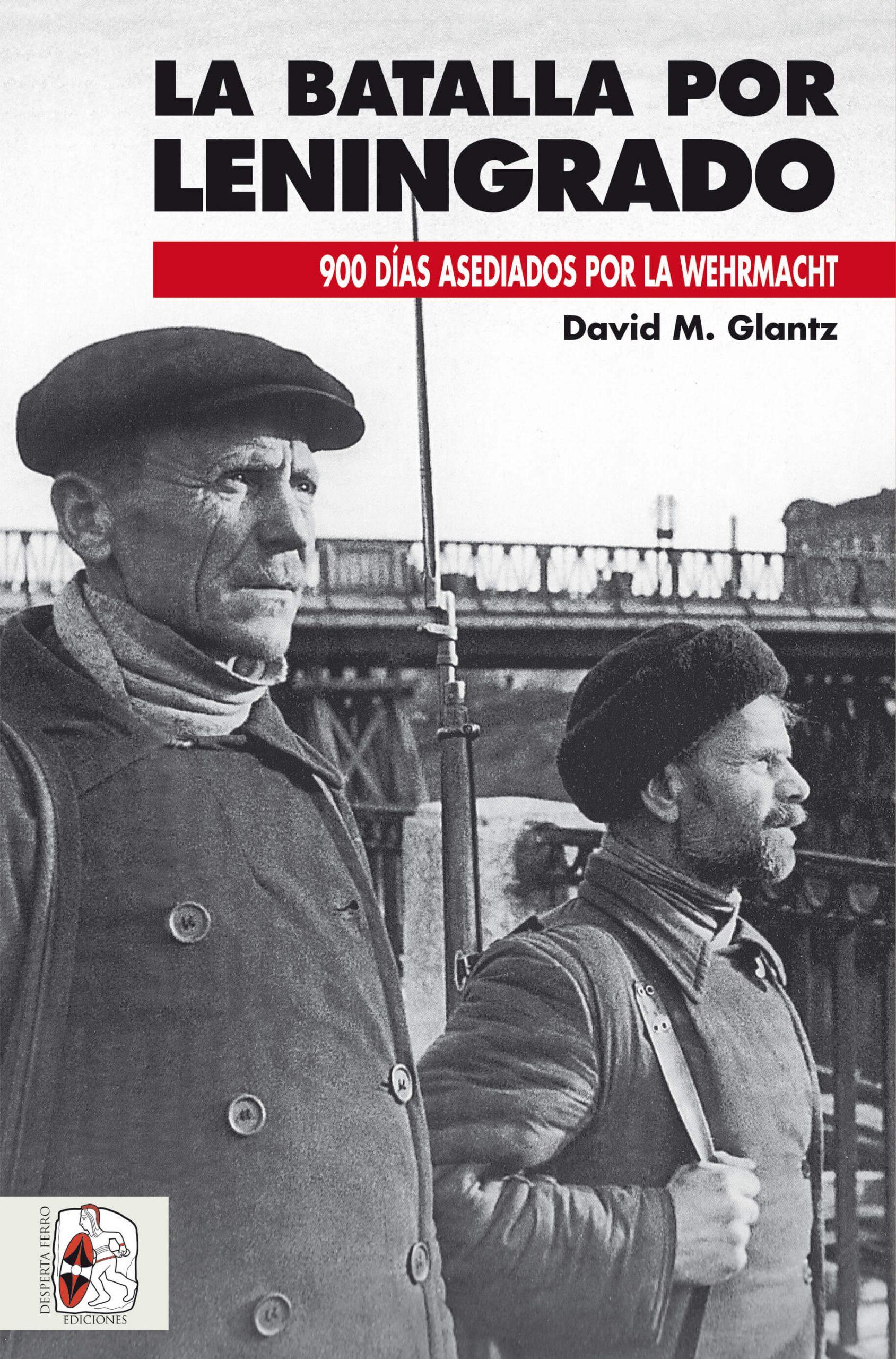 batalla por Leningrado David M. Glantz