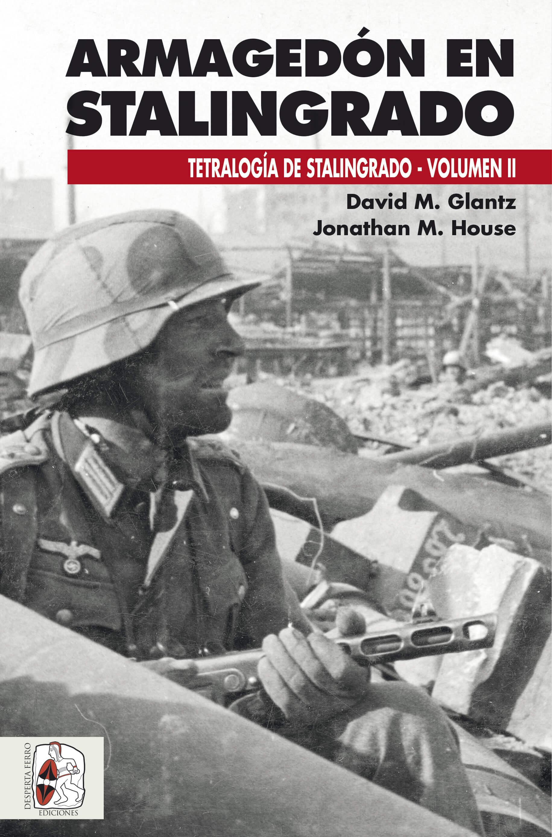 "Resultado de imagen de D. Glantz ""Armagedon Stalingrado"" Editorial Desperta Ferro."
