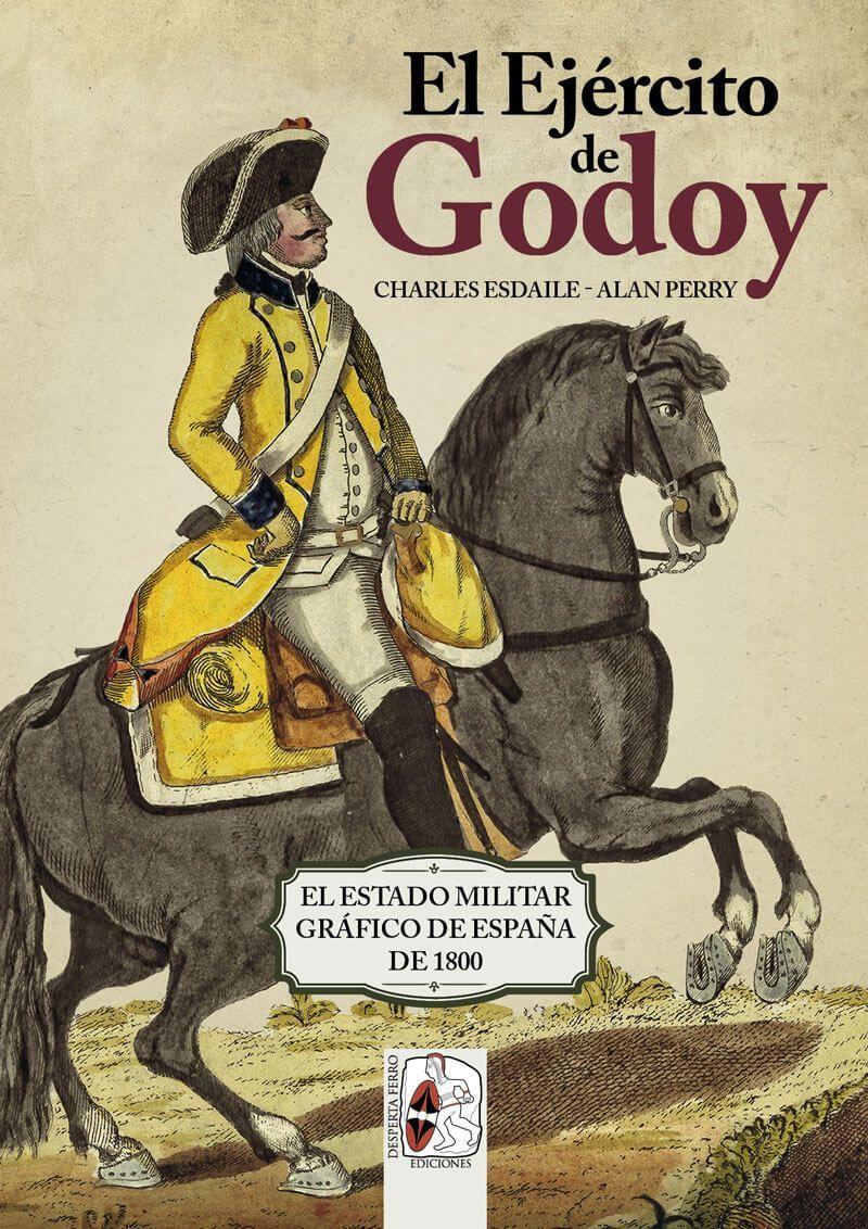 Resultado de imagen de el ejercito de godoy