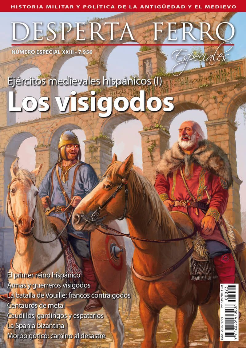 Especial XXIII: Ejércitos medievales hispánicos (I). Los visigodos