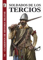 Cuadernos de historia militar desperta ferro soldados de los tercios