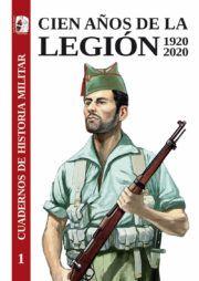 Cuaderno de Historia Militar Cien años de la legión española 1920-2020 desperta ferro