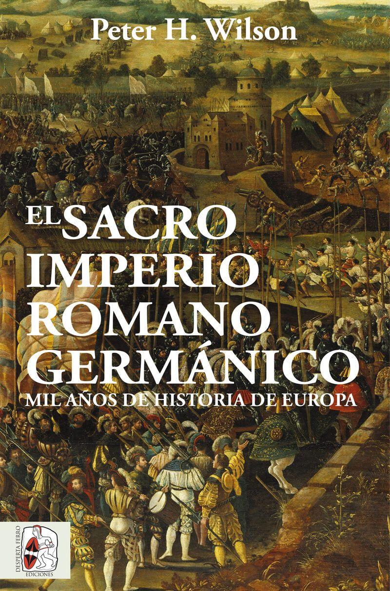 El sacro imperio romano germánico Peter Wilson