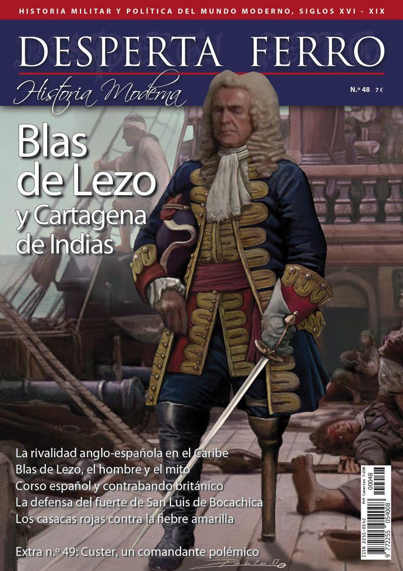 Desperta Ferro Moderna n.º 48: Blas de Lezo y Cartagena de Indias