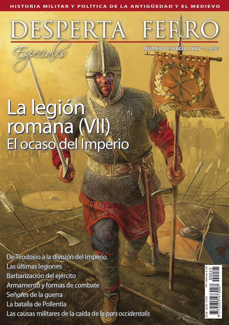 La legión romana (VII) El ocaso del Imperio