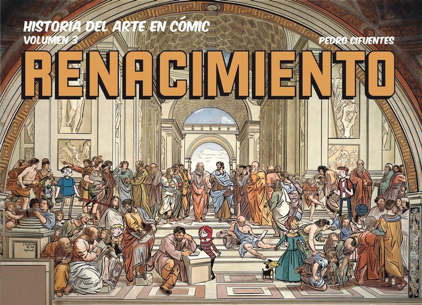 Historia del arte en cómic volumen 3. El Renacimiento Pedro Cifuentes