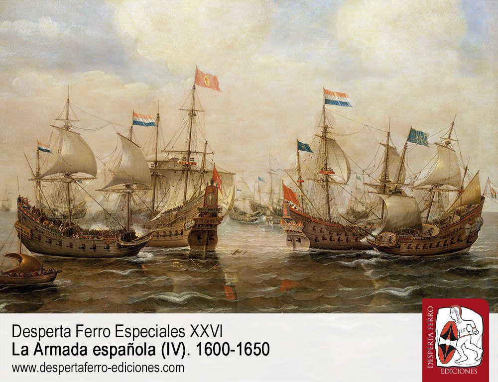 El ocaso de las armadas hispánicas (1600-1650) por Esteban Mira Caballos (Academia Dominicana de la Historia)