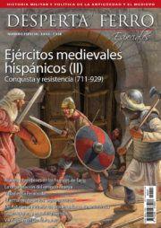 Especial XXVII: Ejércitos medievales hispánicos (II). Conquista y resistencia (711-929)
