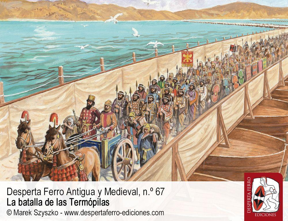 batalla de las termópilas El cruce del Helesponto y la invasión de Grecia (481-480 a. C.) por Fernando Echeverría (Universidad Complutense de Madrid)