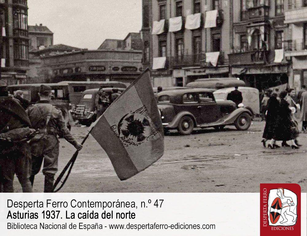 La integración de Asturias en la España sublevada por Javier Rodríguez Muñoz